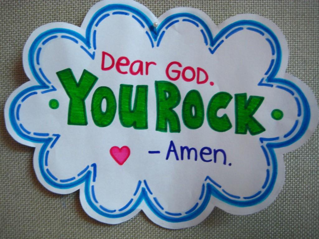Dear God You Rock